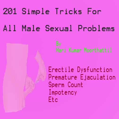 201 Simple Tricks For All Male Sexual Problems